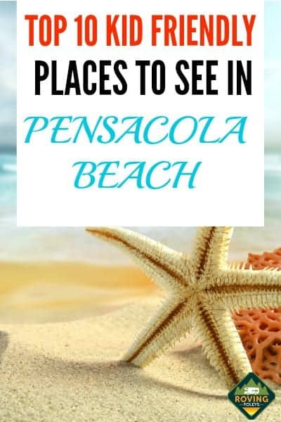 Top 10 Kid Friendly Places to Visit in Pensacola Beach, FL