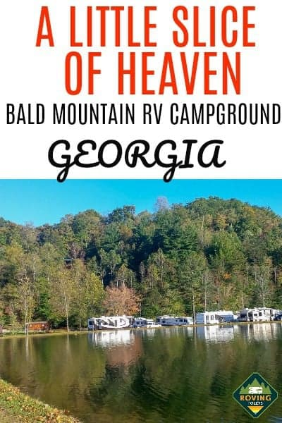 A Little Slice OF Heaven, Bald Mountain RV Campground, GA