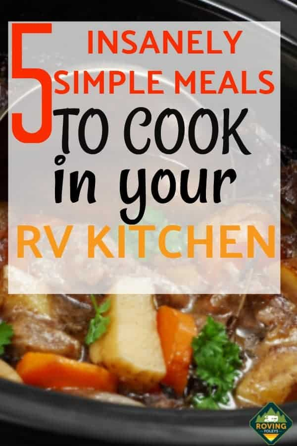 5 Simple RV Cooking Recipes to Me in your RV Kitchen