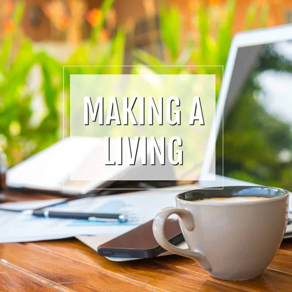 making a living