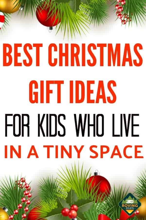 Best Christmas Gift Ideas for Kids Who Live in a Tiny Space