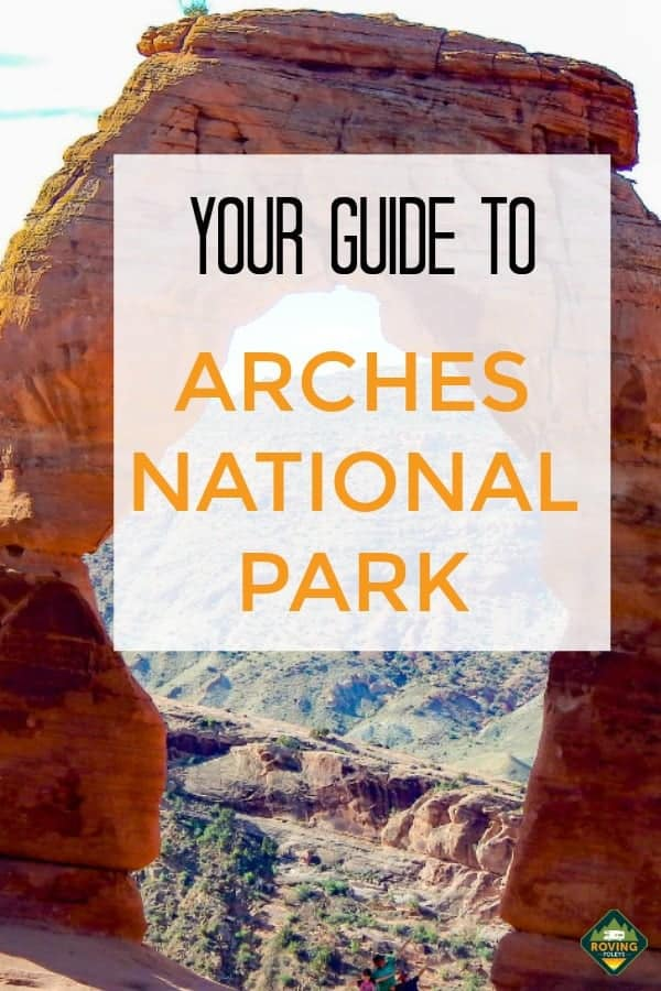 Your Ultimate Guide to Arches National Park