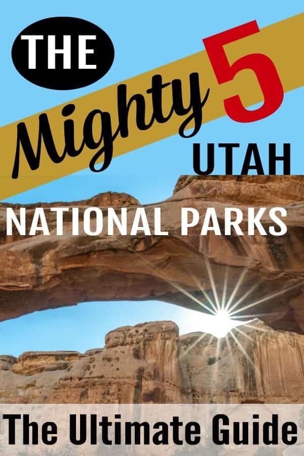 The Ultimate Guide to the Mighty 5 Utah National Parks