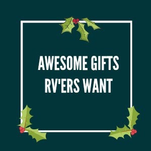 dark green banner that says awesome gifts rv'ers want