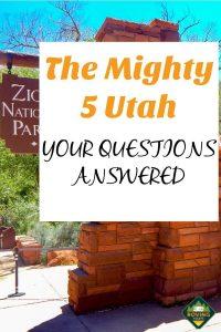The mighty 5 Utah FAQ