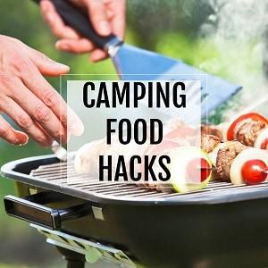 camping food hacks