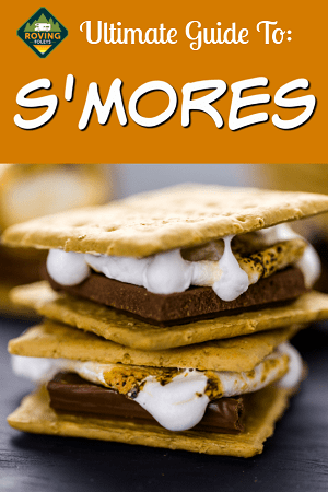 ultimate guide to smores